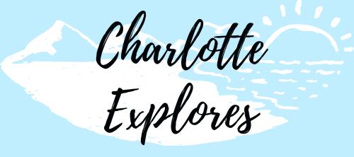 Charlotte Explores